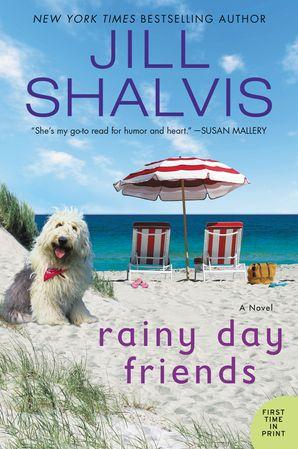 Rainy Day Friends - Jill Shalvis - E-book