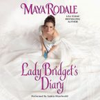 Lady Bridget's Diary Downloadable audio file UBR by Maya Rodale