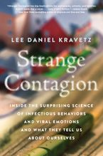 Strange Contagion Hardcover  by Lee Daniel Kravetz