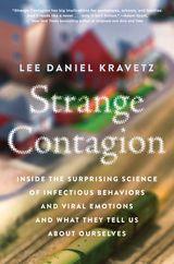 Strange Contagion
