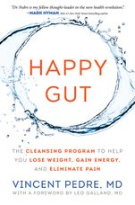Happy Gut: The Cleansing Program to Help You Lose Weight Gain Energyand Eliminate Pain