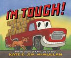 I'm Tough! Hardcover  by Kate McMullan