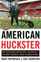 American Huckster Hardcover  by Mary Papenfuss