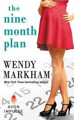 The Nine Month Plan Paperback  by Wendy Markham