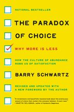 The Paradox of Choice Paperback  by Barry Schwartz