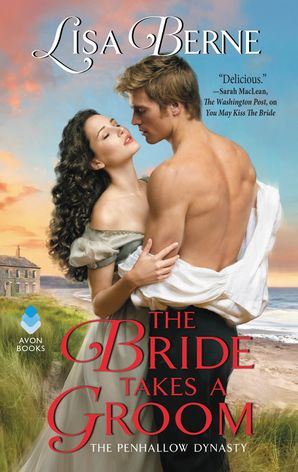 The Bride Takes a Groom: The Penhallow Dynasty (Penhallow Dynasty 3) Paperback  by Lisa Berne