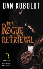 The Rogue Retrieval Paperback  by Dan Koboldt