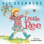 Little Ree Hardcover  by Ree Drummond