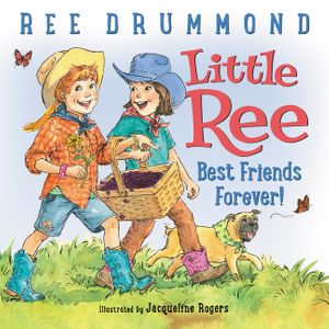 Little Ree: Best Friends Forever! book image