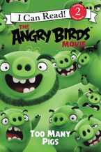 The Angry Birds Movie: Too Many Pigs Paperback  by Chris Cerasi
