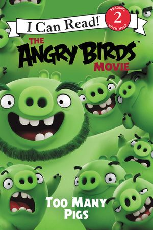 The Angry Birds Movie: Too Many Pigs book image
