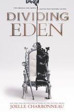 Dividing Eden Hardcover  by Joelle Charbonneau