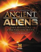 Ancient Aliens® Hardcover  by The Producers of Ancient Aliens