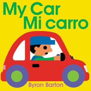 My Car/Mi carro (Spanish/English bilingual edition) book image
