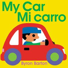 My Car/Mi carro (Spanish/English bilingual edition)