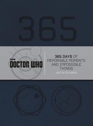 Doctor Who: 365 Days of Memorable Moments and Impossible Things book image