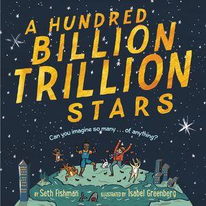 A Hundred Billion Trillion Stars book image