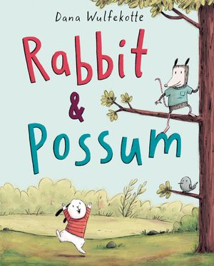Rabbit & Possum book image