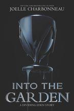 Into the Garden eBook  by Joelle Charbonneau