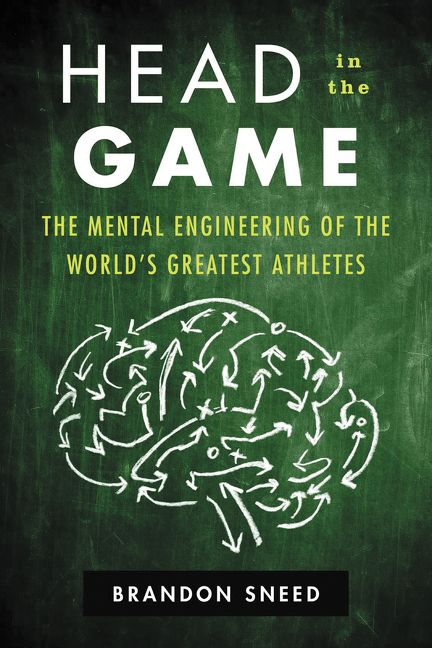 d63e9209dcf The Mental Engineering of the World s Greatest Athletes