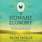 The Humane Economy Downloadable audio file UBR by Wayne Pacelle