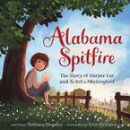 alabama-spitfire-the-story-of-harper-lee-and-to-kill-a-mockingbird