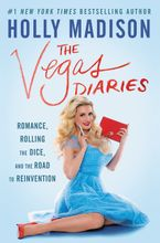 The Vegas Diaries Hardcover  by Holly Madison
