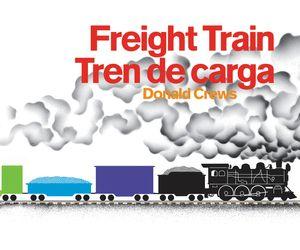 Freight Train/Tren de carga Bilingual Board Book book image
