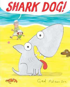 Shark Dog! book image