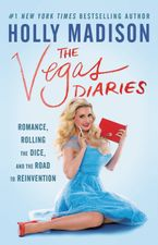 The Vegas Diaries Paperback  by Holly Madison