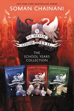 The School for Good and Evil: The School Years Collection eBook  by Soman Chainani