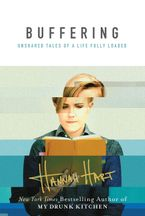 Buffering Hardcover  by Hannah Hart