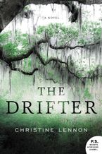 The Drifter Paperback  by Christine Lennon