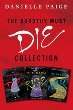 dorothy-must-die-collection-books-1-3