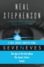 Seveneves eBook Sampler - pages 3-108 eBook  by Neal Stephenson