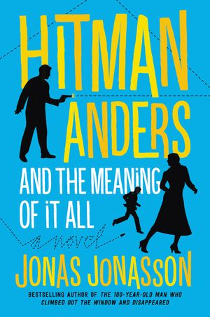 Hitman Anders and the Meaning of It All book image