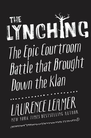 The Lynching - Laurence Leamer