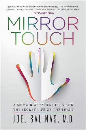 Mirror Touch: A Memoir of Synesthesia and the Secret Life of the Brain