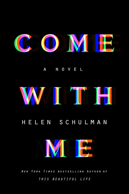 come with me helen schulman hardcover