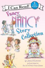 Fancy Nancy Story Collection Paperback  by Jane O'Connor