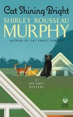Cat Shining Bright Hardcover  by Shirley Rousseau Murphy