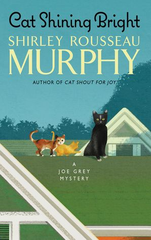 Cat Shining Bright Paperback  by Shirley Murphy