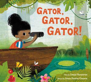 Gator, Gator, Gator! book image