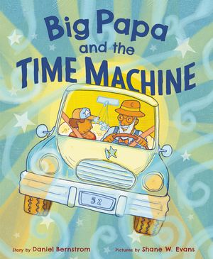 Big Papa and the Time Machine book image