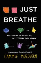 Just Breathe Hardcover  by Cammie McGovern