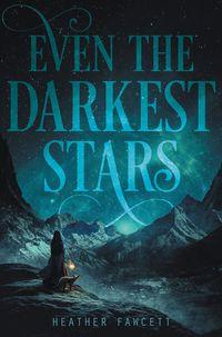 even-the-darkest-stars