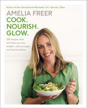 Cook. Nourish. Glow. book image
