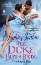 The Duke Buys a Bride Paperback  by Sophie Jordan