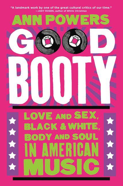 Good Booty - Ann Powers - Hardcover-4792