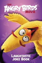 The Angry Birds Movie: Laughtastic Joke Book Paperback  by Courtney Carbone